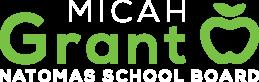 Micah Grant for Natomas School Board